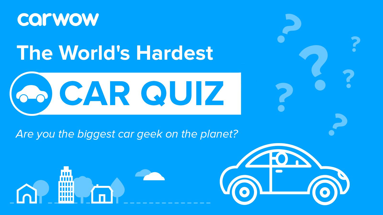 World S Hardest Car Quiz Reloaded Carwow